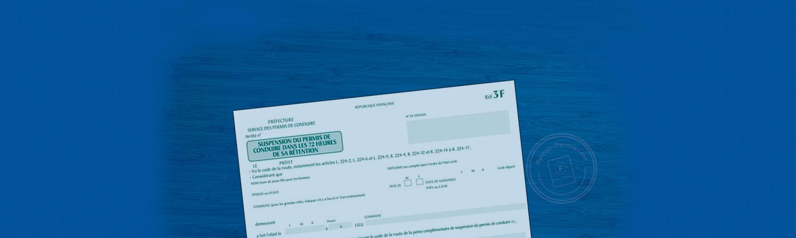 Lettre 1F et lettre 3F : en cas de suspension administrative du permis de conduire