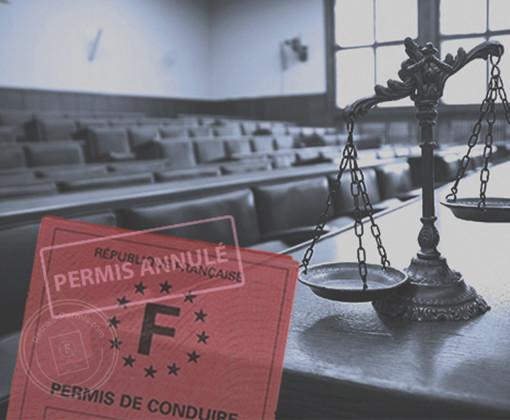 Permis de conduire annulé judiciairement par un tribunal suite à une infraction routière
